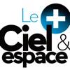 Ciel et Espace - Le +