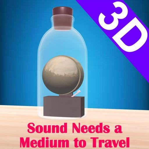 Sound Needs a Medium to Travel