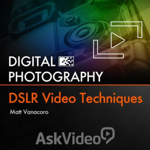 DSLR Video Techniques Guide