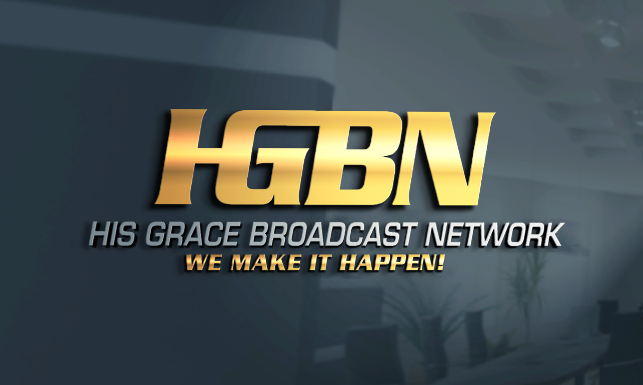 HIS GRACE BROADCASTING NETWORK