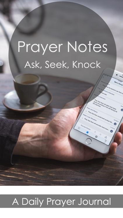 Prayer Notes: Ask, Seek, Knock