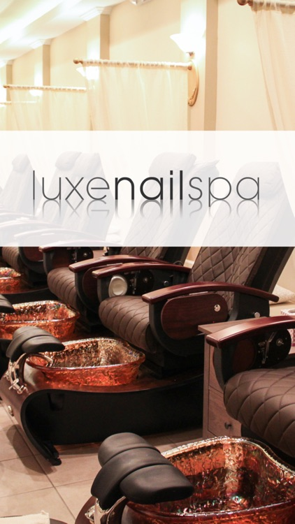 Luxe Nail Spa by MINDBODY, Incorporated