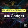 Make Dance Music For Gadget