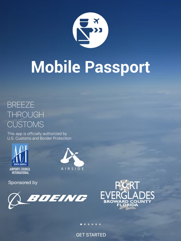 Mobile Passport iOS App for Your Travel. BREEZE THROUGH CUSTOMS. This app is officially authorized by U.S. Customs and Border Protection.