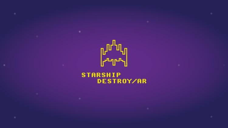 Starship Destroy AR