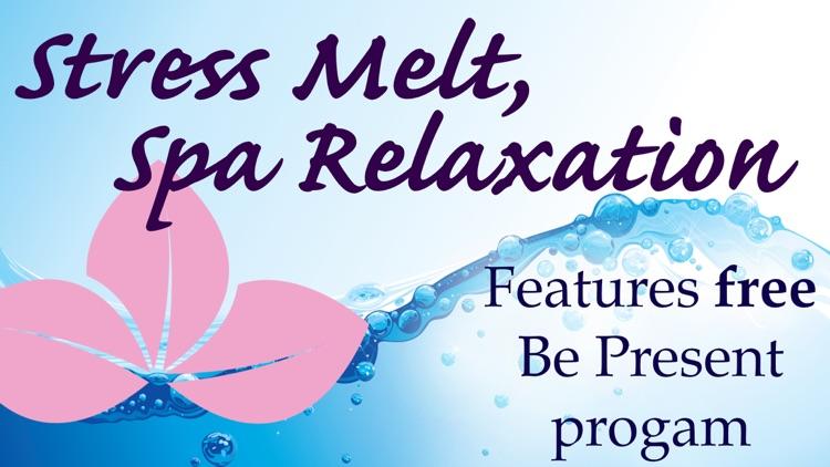 Total Stress Melt Meditation