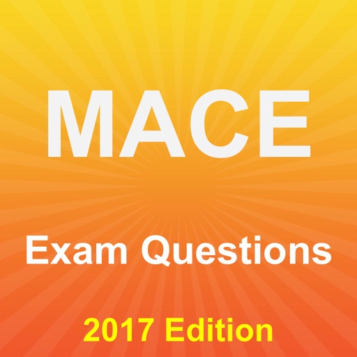 MACE Exam Questions 2017 Edition