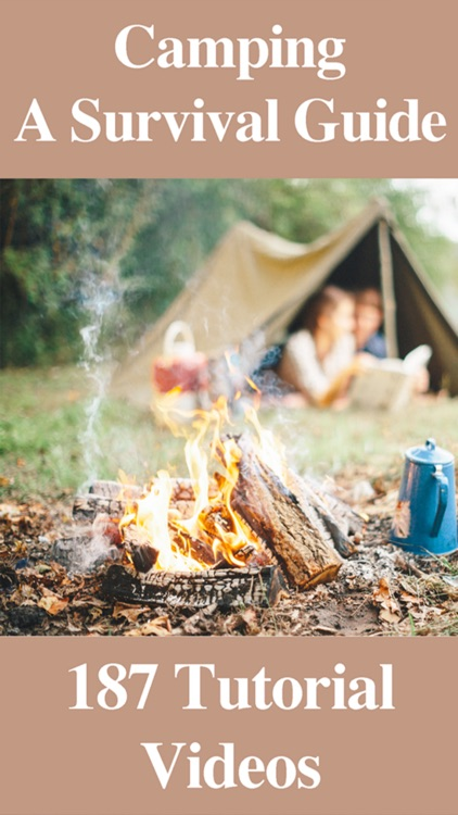 Camping - A Survival Guide