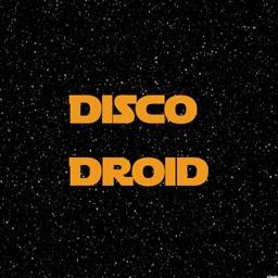 Disco Droid