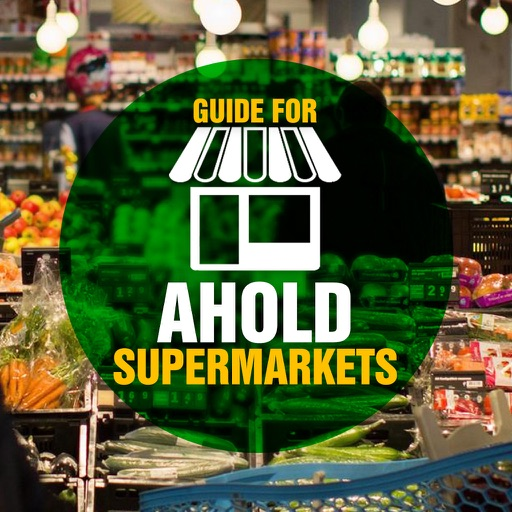 Guide for Ahold Supermarkets