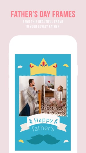 father\'s day photo frames App,frames & stickers on the App Store