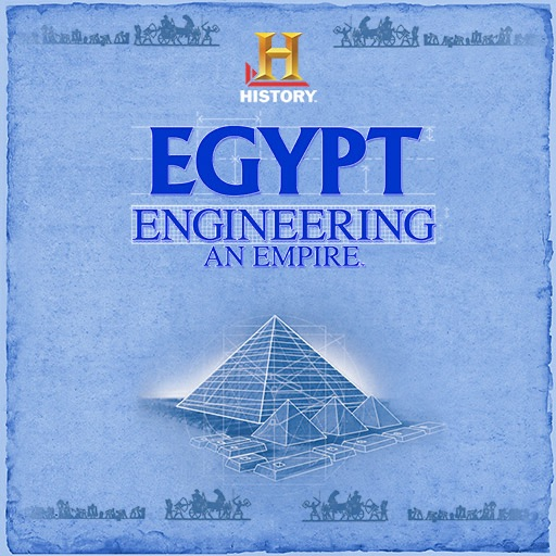 HISTORY™ Egypt Engineering an Empire