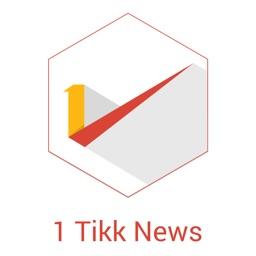 1Tikk News