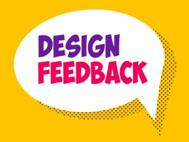 Design Feedback is a fun representation of the things you would hear within the design team :) We will keep updating this for sure