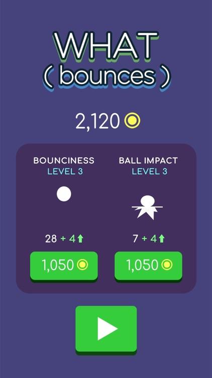 WHAT ( bounces ) screenshot-5