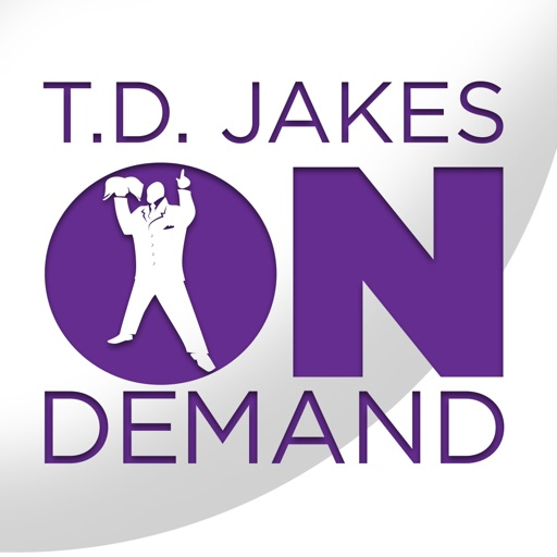 TD Jakes On Demand by T D  Jakes Ministries