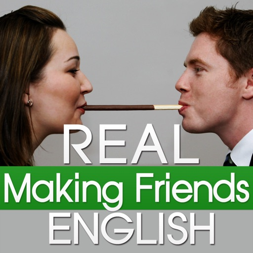 Real English Making Friends