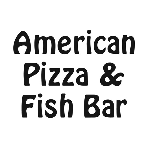 American Pizza and Fish Bar