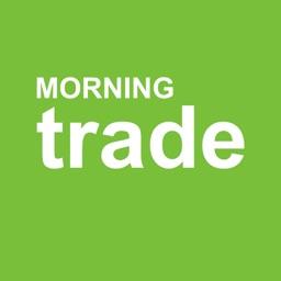 Morning Trade