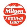 Milyon Festival Club