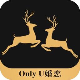 OnlyU婚恋-靠谱的实名婚恋相亲软件