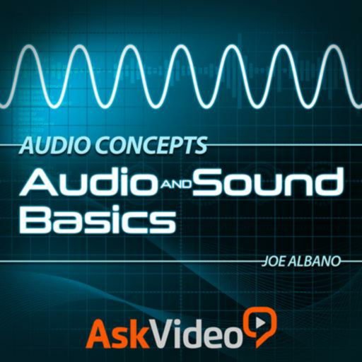 Audio & Sound Basics 101