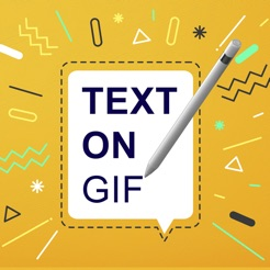Text On Gif - Gif Maker
