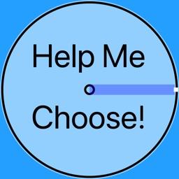 Help Me Choose!
