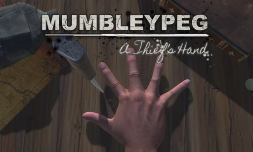 MUMBLEYPEG: A Thief's Hand