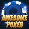 Awesome Poker - 真棒扑克 德州扑克