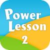 PowerLesson 2