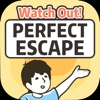 Perfect Escape: Episode 1