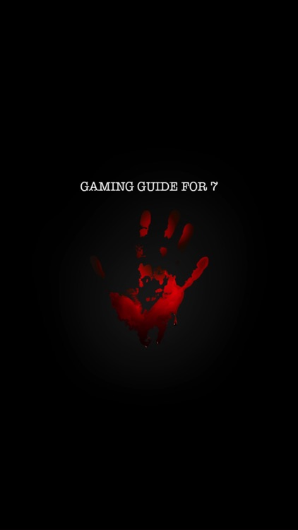 Unofficial Gaming Guide For 7
