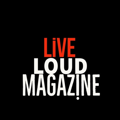 Live Loud Magazine