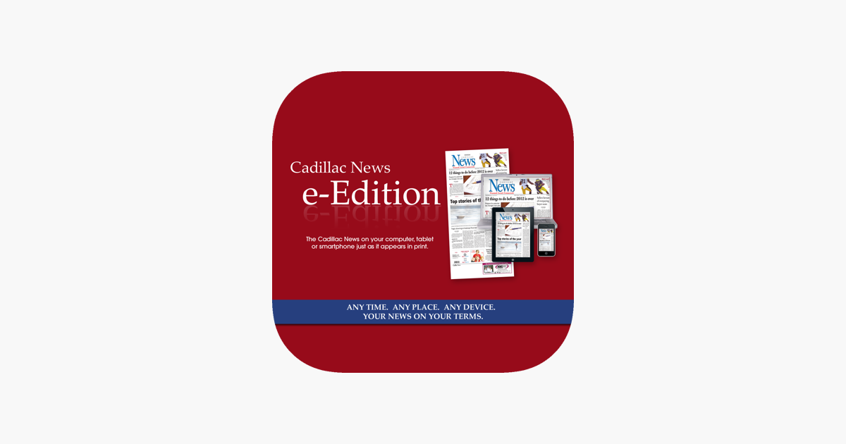 Cadillac Evening News >> Cadillac News E Edition On The App Store