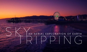 Sky Tripping: Relax to Stunning Aerial Films
