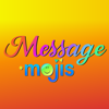 Message Mojis