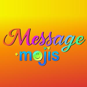 Message Mojis - Lifestyle app