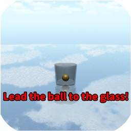 Lead the ball to the glass!