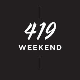 419 Weekend
