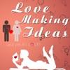 Love Making Ideas - iPhoneアプリ