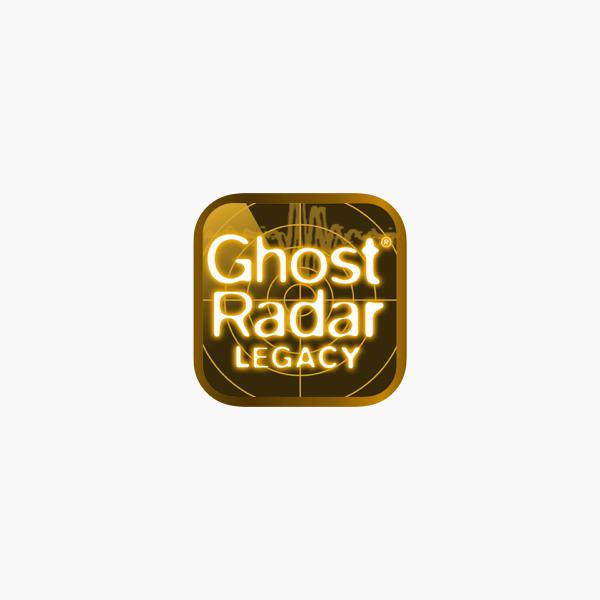 Ghost Radar Legacy On The App Store