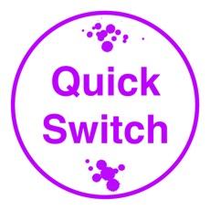 Activities of Quick Switch