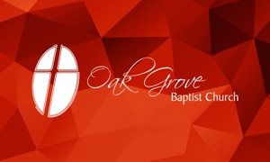 Oak Grove Baptist Church App