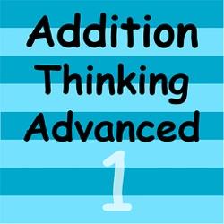 Addition Thinking 1 Advanced