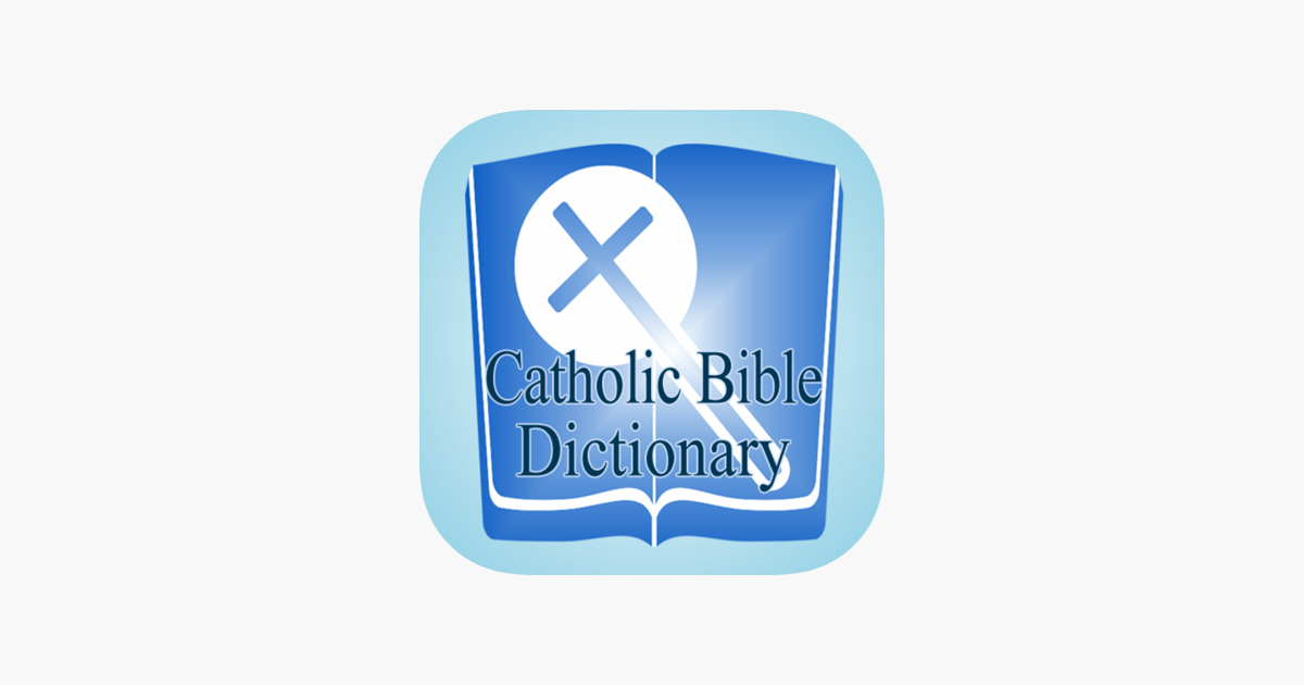 Catholic Bible Dictionary On The App Store