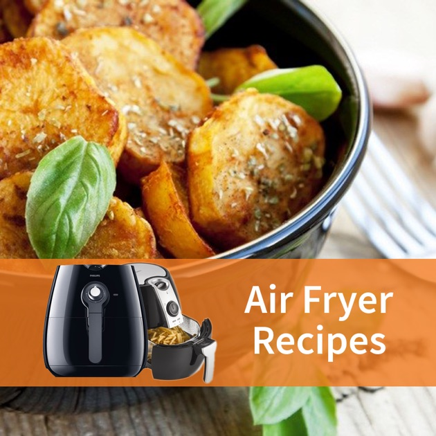 Healthy Air Fryer Recipes On The App Store