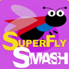 SuperFly Smash