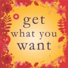 Get What You Want