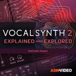 VocalSynth 2 Explained Course